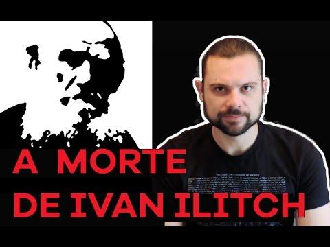 A Morte de Ivan Ilitch  - Tolstói