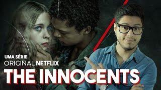 OS INOCENTES - THE INNOCENTS 1a TEMPORADA (Série Netflix) Crítica Café Nerd