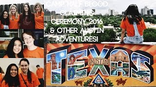 CAMP HALF-BLOOD CLAIMING CEREMONY 2016 + OTHER AUSTIN ADVENTURES!