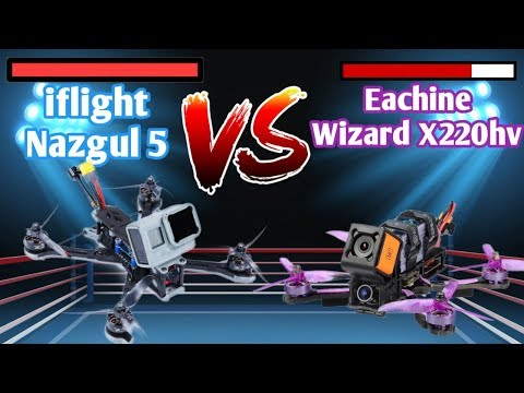 iflight-nazgul-5-is-eachine-wizard-x220hv-murderer