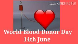 World Blood Donor Day 2020 WhatsApp status/world blood donor day quotes/ Blood Donation day