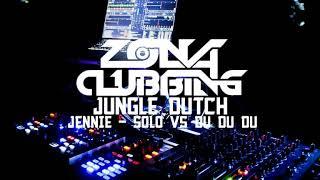 JUNGLE DUTCH JENNIE_SOLO VS BLACKPINK_DU DU DU 2019    FULL BASSSS    ZONA CLUBBING