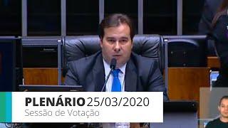 Plenário - Sessão para a votação de propostas legislativas - 25/03/2020 19:00