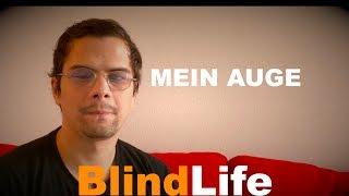 Meine Sehbehinderung - BlindLife
