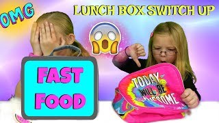 The Lunch Box Switch Up Challenge!!! - FAST FOOD EDITION!!!
