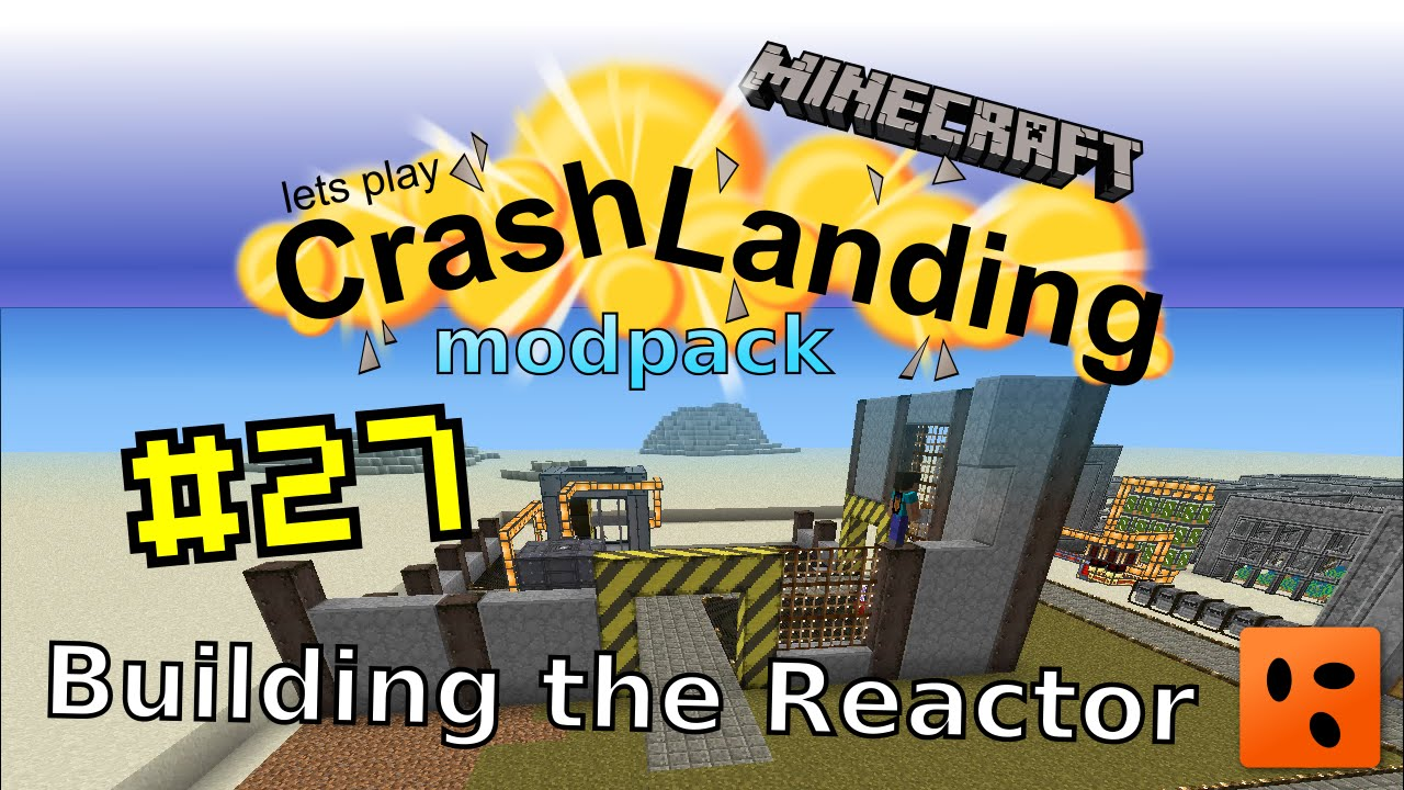 Crash Landing #27 | Building the Reactor