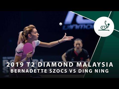 Bernadette Szocs vs Ding Ning | 2019 T2 Diamond Malaysia (R16)