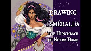 Drawing Esmeralda Of The Hunchback Of Notre Dame Disney 1996,  Illustration And Art Creation (7 Min)