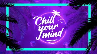 Feb & Teo Mandrelli - Thinking About U [ChillYourMind Release]