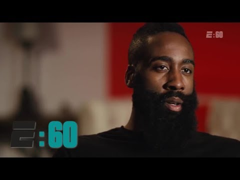 James Harden: Behind The Beard   E:60   ESPN
