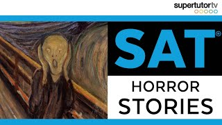 ☠️ SAT® Horror Stories ☠️: Learn What NOT to do before taking the SAT®