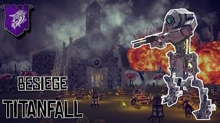 TONE - Titanfall 2 In Besiege [Drako]