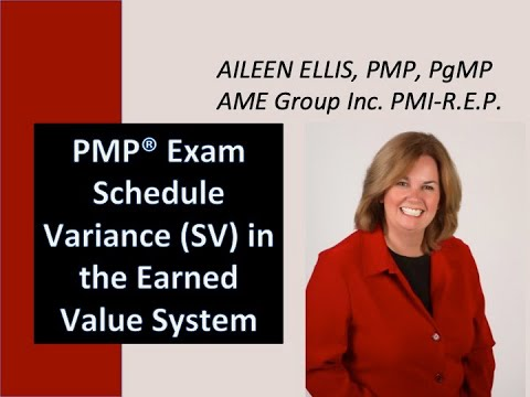Earned Value Management - Schedule Variance for the PMP Exam ...