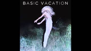 Basic Vacation - You're In My Head (Audio)
