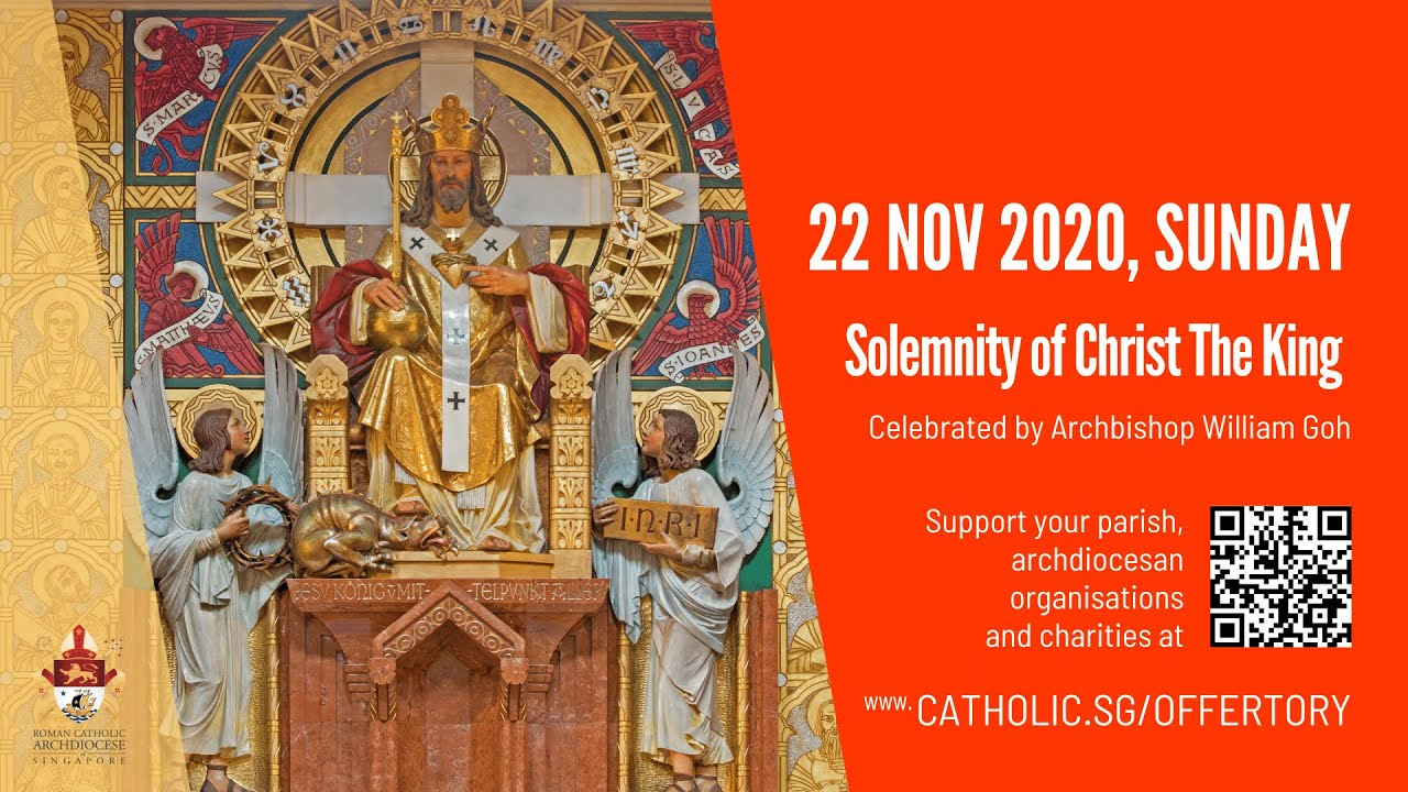 Catholic Live Sunday Mass Online 22 November 2020 Archdiocese of Singapore