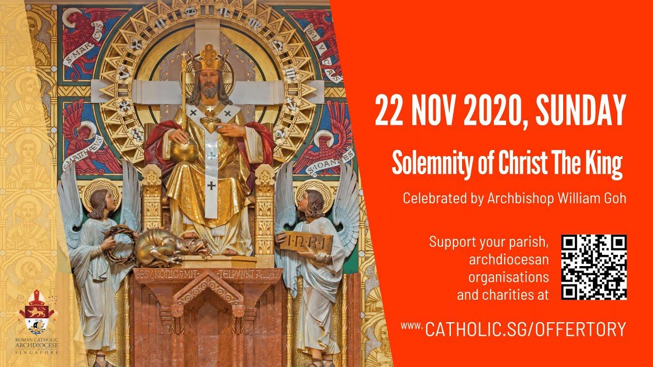 Catholic Live Sunday Mass Online 22 November 2020 Archdiocese of Singapore