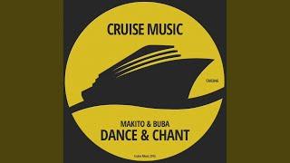 Dance & Chant (Original Mix)