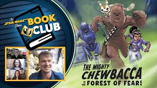 The Mighty Chewbacca and the Forest of Fear   The Star Wars Show Book Club