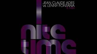 Jean Claude Ades vs. Lenny Fontana ft. Tyra Juliette - Nite Time ( High Quality Mp3 Music )