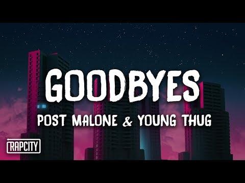 Post Malone - Goodbyes ft. Young Thug (Lyrics)