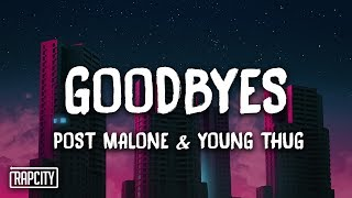 Post Malone   Goodbyes Ft. Young Thug (Lyrics)