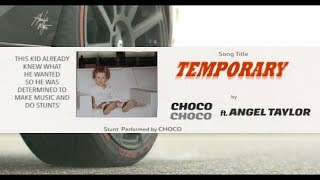 CHOCO - Temporary ft. Angel Taylor