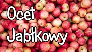 Ocet jabłkowy – przepis na zdrowy, domowy ocet