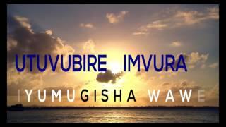 Gambar cover Utuvubire imvura by Aime Uwimana indirimbo zo mugitabo (Official lyrics)
