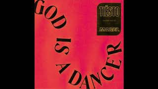 Tiësto, Mabel   God Is A Dancer (HQ Studio Acapella)