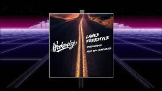 Wrekonize - Lanes (Freestyle) (Prod. by Nice Guy Mean Beats)