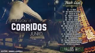 Corridos 2018 - Edición de Junio 2018 [LINK DE DESCARGA DISPONIBLE EN UNOS MINUTOS]