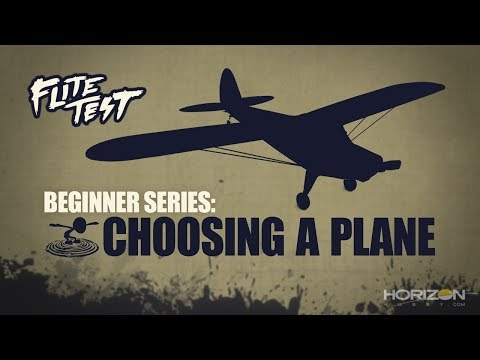 Flite Test : RC Planes for Beginners: How to Choose – Beginner Series – Ep. 1
