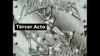 Kumbia Kings - Tercer Acto