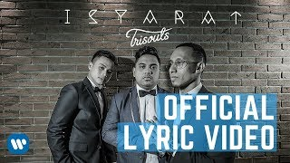 Trisouls – Isyarat (Official Lyric Video)