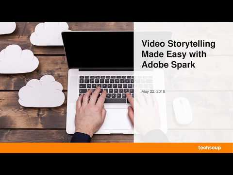 , title : 'Webinar - Video Storytelling Made Easy with Adobe Spark - 2018-05-22