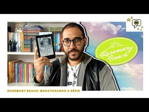 ROSEMARY BEACH: Maratonando a Série | Na Minha Estante