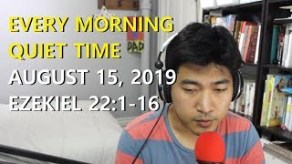 Every Morning Quiet Time (19/8/15)