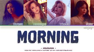 MAMAMOO (마마무) – MORNING (Color Coded Lyrics Eng/Rom/Han/가사)