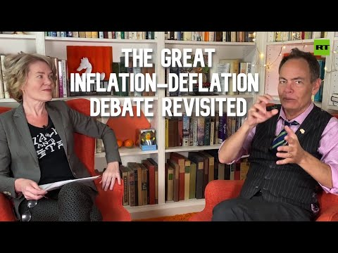 Keiser Report | The Great Inflation-Deflation Debate Revisited |  E1685