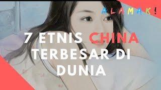 7 Etnis China terbesar di dunia, Sudah pada tau belum? no 5 favorit kaum pria