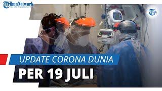 Update Corona Dunia per 19 Juli 2021: Total 191,3 Juta Terinfeksi, Indonesia Naik ke Nomor 14 Dunia