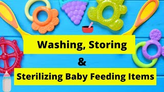How to Wash, Store and Sterilize Baby Feeding Utensils