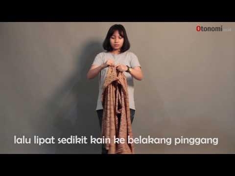 Video Tutorial Memakai Kain Batik Tanpa Perlu Dijahit