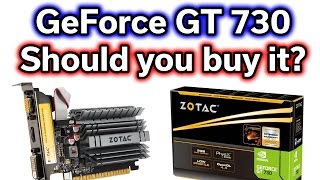 GeForce GT 730 - Should you buy this card? - $50 Video Card Review
