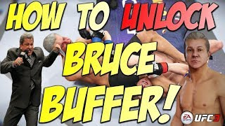 HOW TO UNLOCK BRUCE BUFFER!!! (EA UFC 3!!)