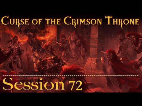 Curse of the Crimson Throne Session 72