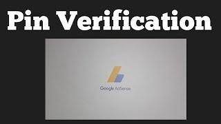 Google Adsense Pin ko Verify Kaise Kare