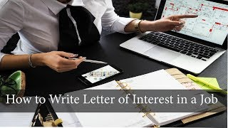 How to Write Letter of Interest in a Job - Adiony