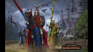 Total War: WARHAMMER Бретония, часть 10