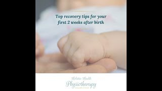 [Video] Top recovery tips for your first two weeks after birth